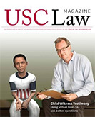 USC Law Magazine: Fall 2013/Winter 2014