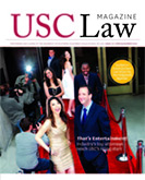 USC Law Magazine: Spring/Summer 2013