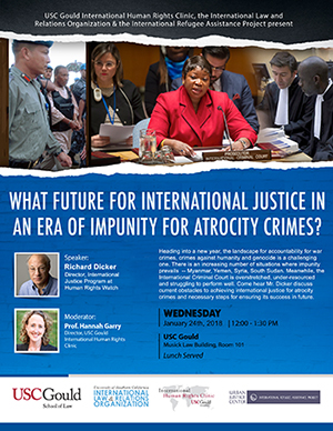 WHAT FUTURE FOR INTERNATIONAL JUSTICE IN AN ERA OF IMPUNITY FOR ATROCITY CRIMES?